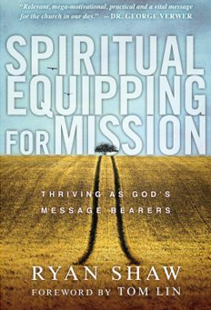 Spiritual Equipping for For Mission