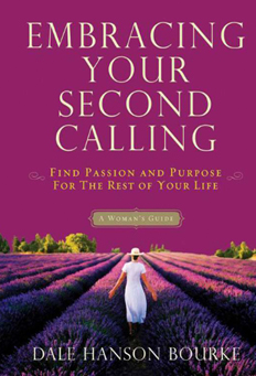Second Calling, Finding Passion and Purpose for the rest of your life