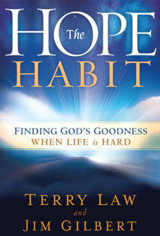 The Hope Habit, Finding God's Goodness When Life is Hard