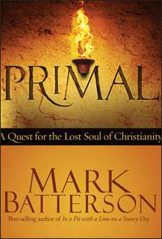 Primal –  Quest for the Lost Soul of Christianity